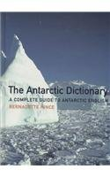 Antarctic Dictionary: A Complete Guide to Antarctic English