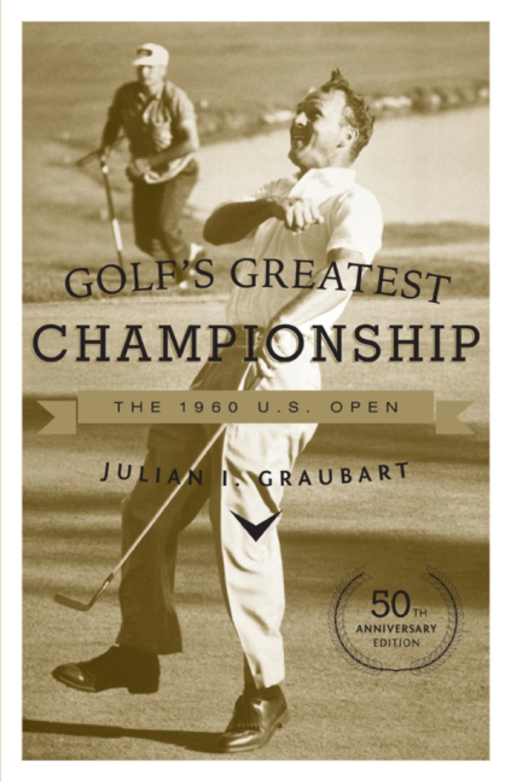 Golf's Greatest Championship (ebook)