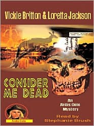 Consider Me Dead: Artis Cole Mystery Series, Book 8
