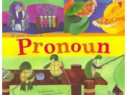 If You Were A Pronoun Word Fun