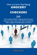 For the first time, a book exists that compiles all the information candidates need to apply for their first Grocery checkers job, or to apply for a better job