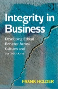 Integrity In Business: Developing Ethical Behavior Across Cultures And Jurisdictions