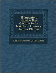 Ingenioso Hidalgo Don Qvixote de La Mancha