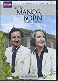 To the Manor Born: Complete Collection