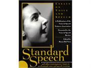 Standard Speech - Essays on Voice and Speech