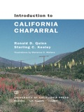 The characteristic look of California Chaparral—a soft bluish-green blanket of vegetation gently covering the hills—is known to millions who have seen it as the backdrop in movies and television productions