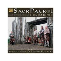 Saor Patrol - Duncarron (Scottish Pipes and Drums Untamed) (Music CD)