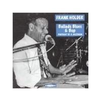 Frank Holder - Ballads Blues And Bop (Music CD)
