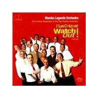 Mambo Legends Orchestra - Watch Out! [¡Ten Cuidao!] (Music CD)