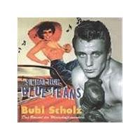 Bubi Scholz - Sie Hat Nur Bluejeans