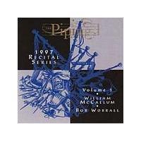 William McCallum/Bob Worrall - The Piping Centre - 1997 Recital Series Vol. 1 (Music CD)