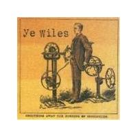 Ye Wiles - Smoothing Away The Horrors (Music Cd)