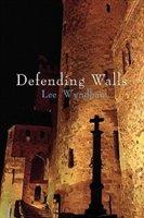 Defending Walls