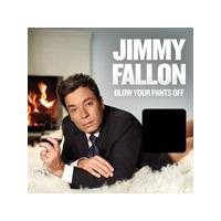 Jimmy Fallon - Blow Your Pants Off (Music CD)