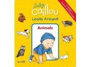 Animals (Baby Caillou Looks Around) Publisher: Pgw Publish Date: 10/14/2014 Language: ENGLISH Weight: 1.24 ISBN-13: 9782897181505 Dewey: [E]