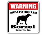 Borzoi Security Sign Area Patrolled By Pet Signs