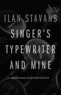 A cultural critic of extraordinary erudition, encyclopedic knowledge, and boundless curiosity, Ilan Stavans, an Ashkenazic Jew who grew up in Mexico, negotiates wildly varied topics as effortlessly and deftly as he manages the multiple perspectives of a dual national, religious, and ethnic identity. In Singer's Typewriter and Mine, a follow-up to The Inveterate Dreamer (Nebraska, 2001), Stavans interweaves his own experience with that of other Jewish writers and thinkers, past and present, to explore modern Jewish culture across the boundaries of language and nation