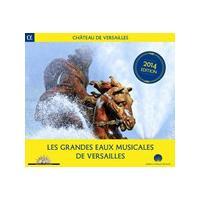 Grandes Eaux Musicales de Versailles, 2014 (Music CD)