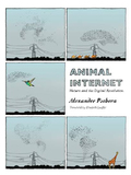 """""""Animal Internet is a most important book"""