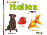Colors in Italian (ITALIAN) (Acorn) Publisher: Capstone Pr Inc Publish Date: 8/1/2012 Language: ITALIAN Pages: 24 Weight: 1.02 ISBN-13: 9781432966553 Dewey: 458.2/421