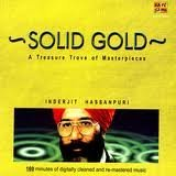 Solid Gold: A Treasure Trove of Masterpiece Inderjeet Hassanpuri