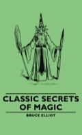 Classic Secrets Of Magic