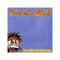 Pinhead Circus - Everything Else (Music Cd)