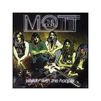 Mott The Hoople - Walkin With The Hoople LIVE (Music CD)