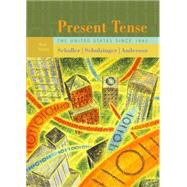 Present Tense The United States Since 1945
