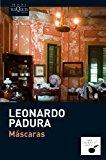 Mascaras (Spanish Edition) (Mario Conde)