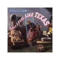 Barbara Lamb - Tonight I Feel Like Texas