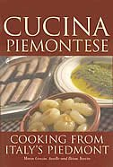 Cucina Piemontese Cooking From Italy S Piedmont