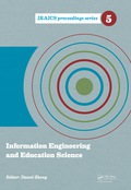 This proceedings volume contains selected papers presented at the 2014 International Conference on Information Engineering and Education Science (ICIEES 2014), held June 12-13 in Hong Kong, China
