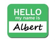 Albert Hello My Name Is Mousepad Mouse Pad