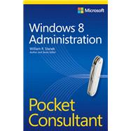 Microsoft Windows 8 Administration Pocket Consultant