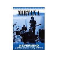 Nirvana - Nevermind (A 20th Anniversary Tribute/ DVD) (Music CD)
