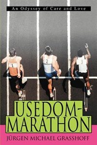 Usedom-Marathon: An Odyssey of Care and Love