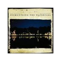 Dave Stapleton And Matthew Bourne - Dismantling The Waterfall