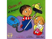 Clean it! / A limpiar! Publisher: Childs Play Intl Ltd Publish Date: 8/1/2013 Language: ENGLISH Pages: 24 Weight: 0.44 ISBN-13: 9781846435690 Dewey: [E]