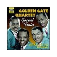 Golden Gate Quartet (The) - Gospel Train (Original 1937-1942 Recordings)