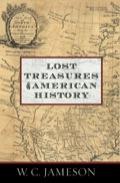Lost Treasures Of American History