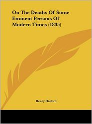 On the Deaths of Some Eminent Persons of Modern Times (1835)