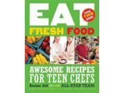 Eat Fresh Food 1 Binding: Paperback Publisher: Bloomsbury USA Publish Date: 2009/10/13 Synopsis: Full-color photographs, step-by-step instructions, and helpful cooking hints are compiled in this informative cookbook for teens that features an array of recipes for healthy, tasty meals, treats, and desserts