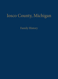 Iosco County, Michigan: Family History