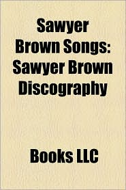Sawyer Brown Songs