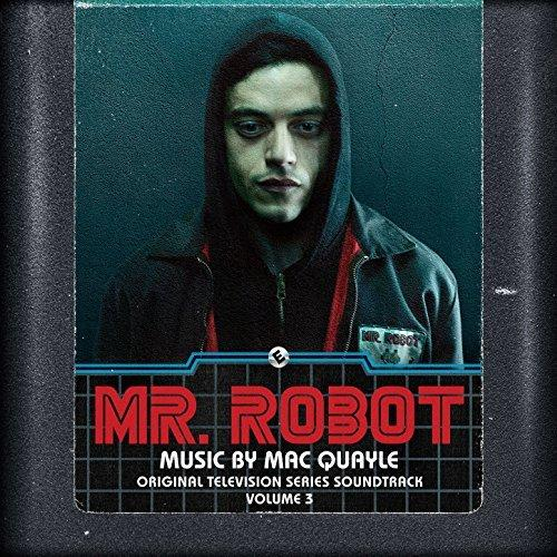 Mac Quayle - Mr. Robot, Vol. 3 (Original Television Series Soundtrack)