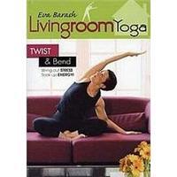 Eva Barash - Living Room Yoga - Twist And Bend