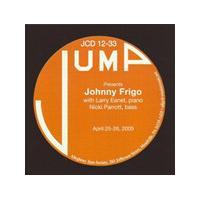 Johnny Frigo - With Larry Eanet and Nicki Parrott April 2005 (Music CD)