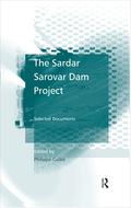 The Sardar Sarovar Dam Project
