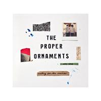 Proper Ornaments - Waiting for the Summer (Music CD)